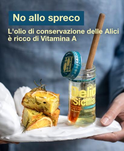 No allo spreco: l'olio di conservazione delle Alici Delicius è ricco di Vitamina A